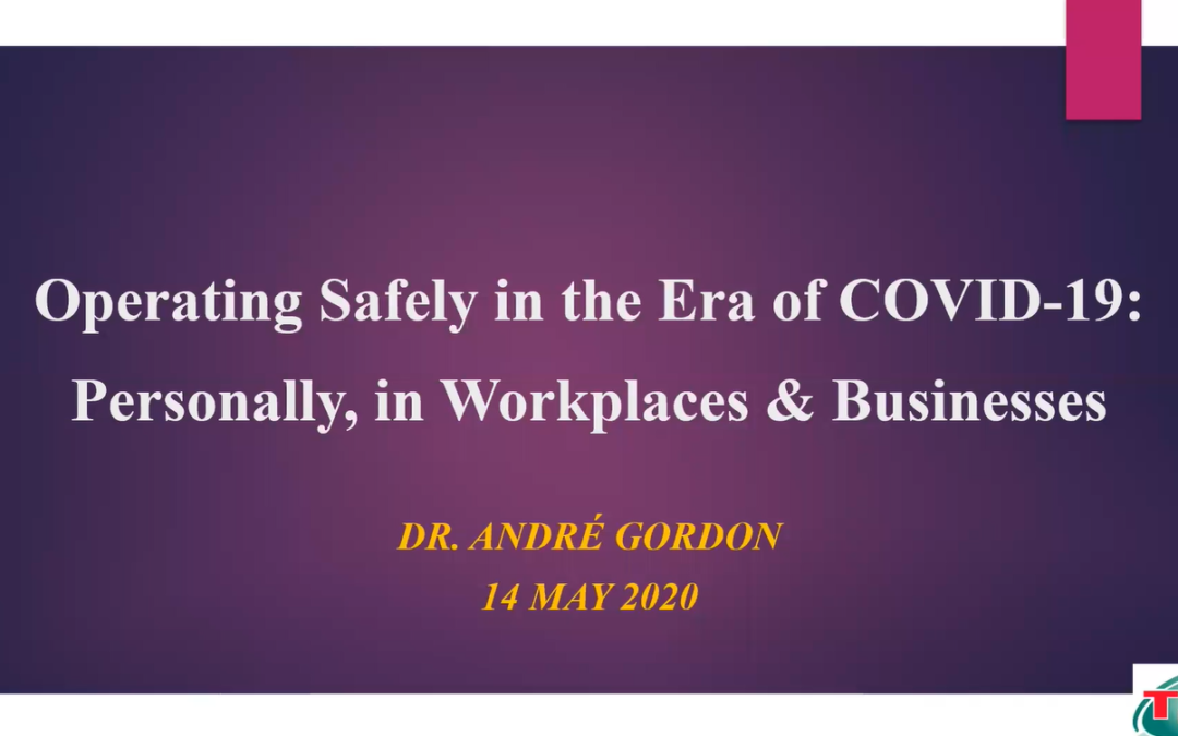 Operating Safely in the Era of COVID-19